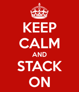 Keep Calm and Stack On
