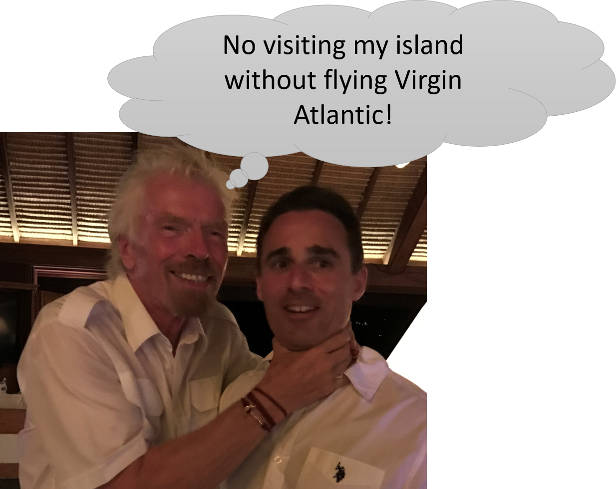 Necker Island award: Branson chokes Greg plus thought bubble